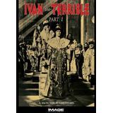 Ivan the Terrible - Pt. 1