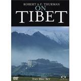 Robert A.F. Thurman on Tibet