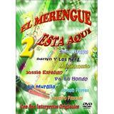 El Merengue Esta Aqui 2: Con Sus Interpretes Originales