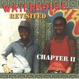 Waterhouse Revisited: Chapter II