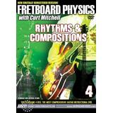 Fretboard Physics: Rhythms & Compositions