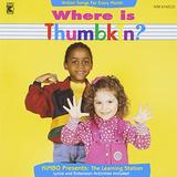 Where Is Thumbkin? Action Songs for Every Month with The Learning Station