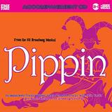 From the Hit Broadway Musical Pippin: Accompaniment Tracks without Vocals / Complete Tracks with Guide Vocals