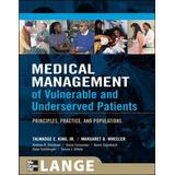 Medical Management of Vulnerable and Underserved Patients: Principles, Practice, and Populations