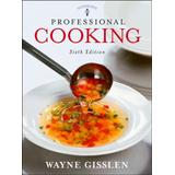 Gisslen Professional Cooking 6th Edition w/CD-ROM + Professional Cooking 6th Edition Study Guide - SET