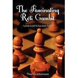 The Fascinating Réti Gambit
