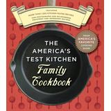 The America's Test Kitchen Family Cookbook (2005-10-01)