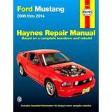 Ford Mustang Automotive Repair Manual: 2005-2010 (Haynes Automotive Repair Manuals) by Mike Stubblefield (1-Oct-2011) Paperback
