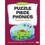 Puzzle Piece Phonics: The Puzzle Pieces, First Grade