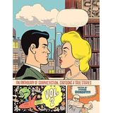 An Anthology of Graphic Fiction, Cartoons, and True Stories: Volume 2 (Anthology of Graphic Fiction, Cartoons, & True Stories)