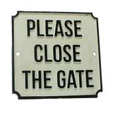 AREOhome Please Close The Gate Sign Metal in Black, Size 7.5 H x 7.5 W x 0.25 D in | Wayfair 1764-26