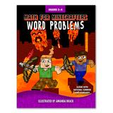 Skyhorse Publishing Art Activity Books - Math for Minecrafters Grades 3 to 4 Word Problems