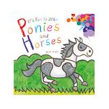 Skyhorse Publishing Coloring Books - It's Fun to Draw Ponies and Horses Coloring Book