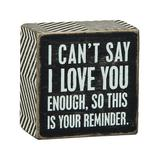 Primitives by Kathy Block Signs - 'I Love You' Block Sign