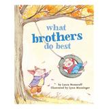 Chronicle Books Board Books - What Brothers Do Best Board Book