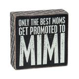 Primitives by Kathy Block Signs - 'Promoted to Mimi' Block Sign