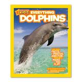 National Geographic Educational Books - Everything Dolphins Paperback