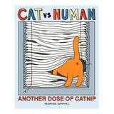 Simon & Schuster Fiction Books - Cat vs. Human Another Dose of Catnip Paperback