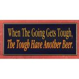 Winston Porter The Going Gets Tough Sign Wall Decor in Blue/Yellow, Size 9.5 H x 12.0 W in | Wayfair 53B03FAF80884FA5810DCFFDC08731A3