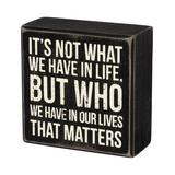 Primitives by Kathy Block Signs - Black & White 'Who We Have' Box Sign