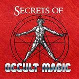 Secrets of Occult Magic Audiobook