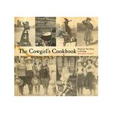 National Book Network Cookbooks - Cowgirl's Cookbook: Recipes for Your Home on the Range, First Edition