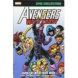 Avengers West Coast Epic Collection: How The West Was Won (Avengers West Coast Epic Collection: How The West Was Won, 1)