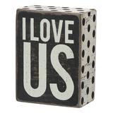 Primitives by Kathy Block Signs - 'I Love Us' Block Sign