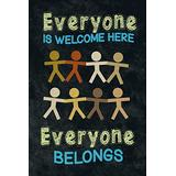 Everyone is Welcome Here Everyone Belongs Classroom Sign Educational Rules Teacher Supplies School Decor Teaching Toddler Kids Elementary Learning Decorations Cool Huge Large Giant Poster Art 36x54