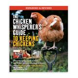 Quarto Educational Books - The Chicken Whisperer's Guide to Keeping Chickens Paperback