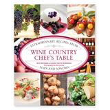 National Book Network Cookbooks - Wine Country Chef's Table Cookbook