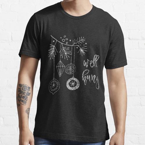 Lustige Weihnachtsbrunnen Hung Ornamente Essential T-Shirt