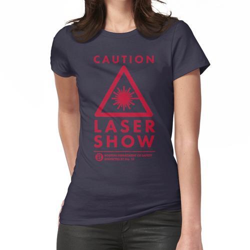 VORSICHT! Lasershow !!! Frauen T-Shirt