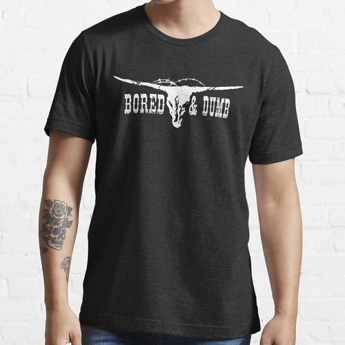Gebohrtes u. Dummes T-Shirt Essential T-Shirt