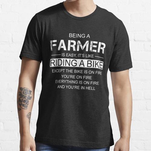 Ein Bauer zu sein ist wie ein Fahrrad zu fahren Essential T-Shirt