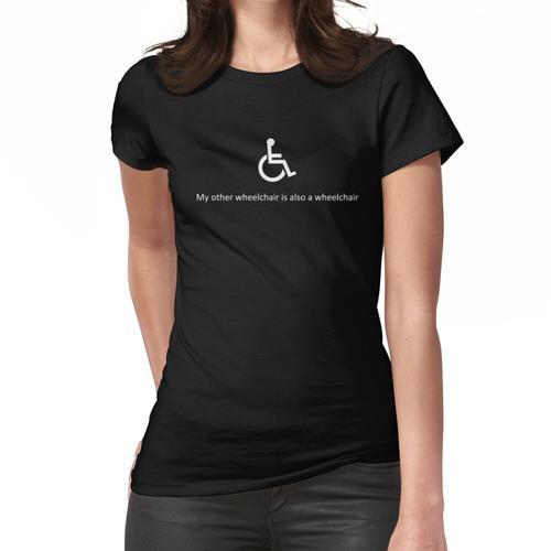 Mein anderer Rollstuhl ist auch ein Rollstuhl Frauen T-Shirt