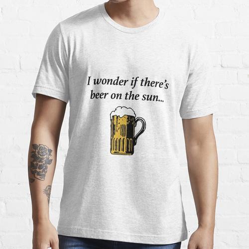 Bier auf der Sonne Essential T-Shirt