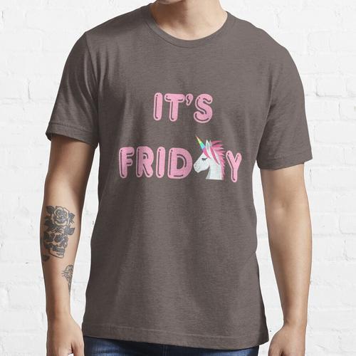 Es ist Freitag Design - Freitag Feeling - Ist es Freitag noch Essential T-Shirt