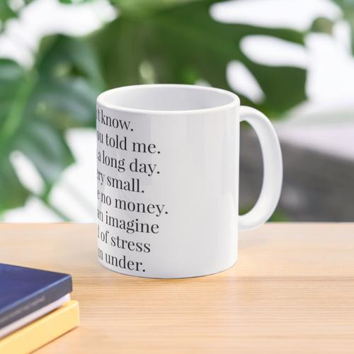 Ich bin sehr klein Tasse