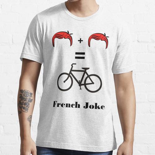 bis Sie das auf Französisch übersetzen: 1 Mehlschwitze + 1 Mehlschwitze = 2 Rou Essential T-Shirt