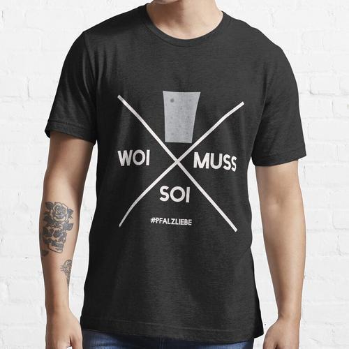 Wein muss sein Pfalz Schorle Weinschorle Essential T-Shirt