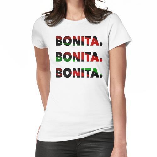 Bonita Bonita Bonita Frauen T-Shirt