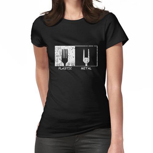 Kunststoff gegen Metall Frauen T-Shirt