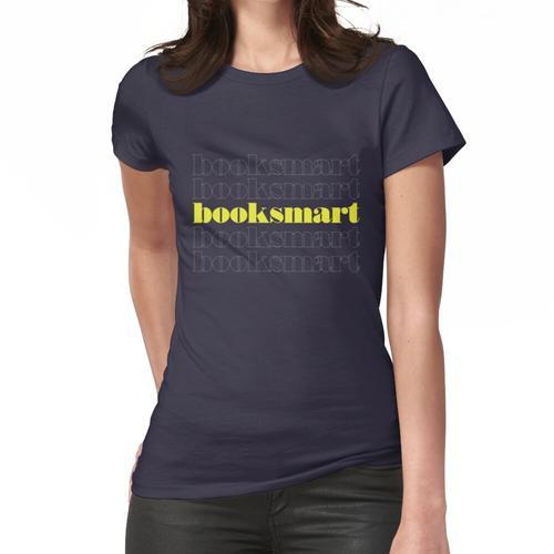 Booksmart Booksmart Booksmart Frauen T-Shirt