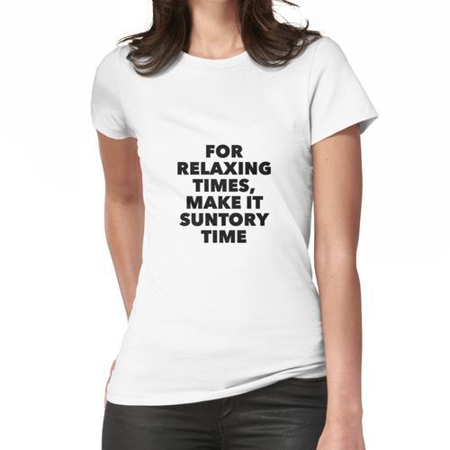 Suntory-Zeit Frauen T-Shirt