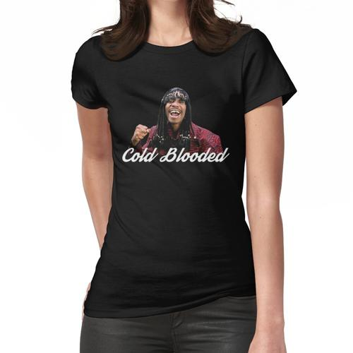 Kaltblütig Frauen T-Shirt