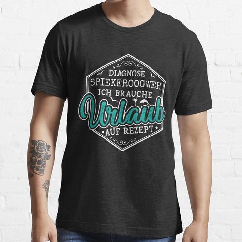 Diagnose Spiekeroogweh - Spiekeroog Urlaub Essential T-Shirt