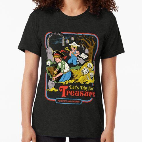 Let's Dig For Treasure Tri-blend T-Shirt