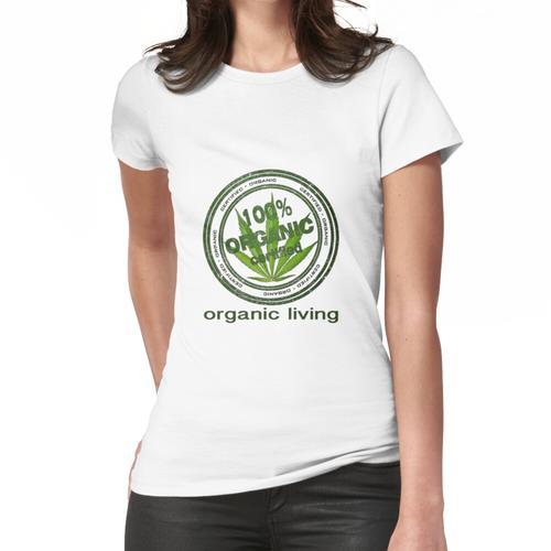 organisches Leben, 100% organisch Frauen T-Shirt