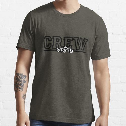Arbeitskleidung - Gastfreundschaft - Crew - Kellnerin Essential T-Shirt